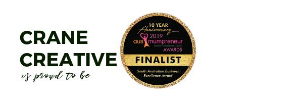 Crane Creative is proud to be a 2019 MumPreneur Awards Finalist.